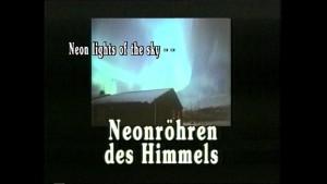 """minuttenfilme """"Neonröhrem des Himmels"""""""