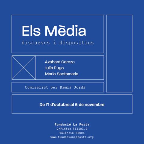Els Mèdia // discursos i dispositius